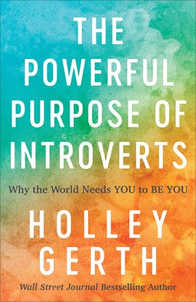 The Powerful Purpose of Introverts (Paperback)