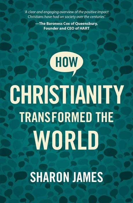 How Christianity Transformed the World (Paperback)