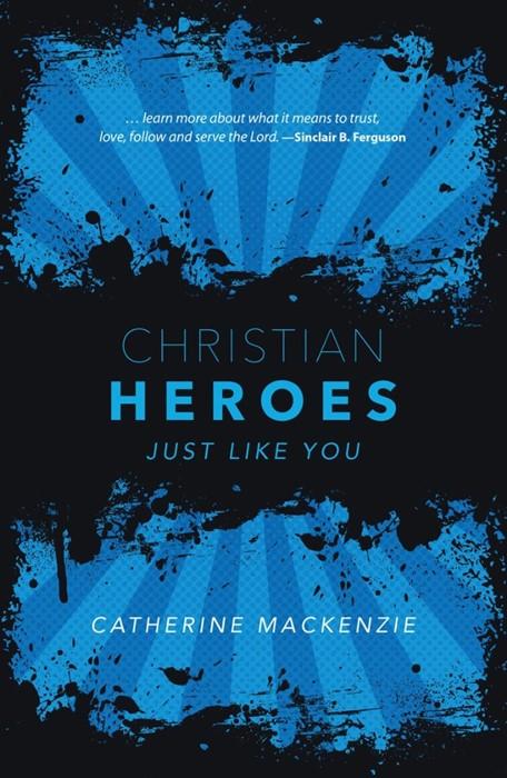Christian Heroes (Paperback)
