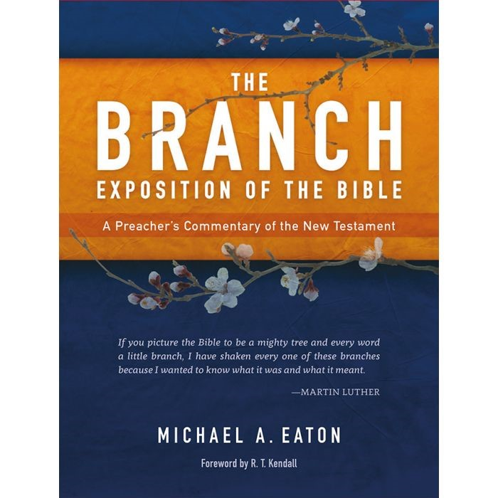The Branch Exposition of the Bible Volume 1 (Hard Cover)