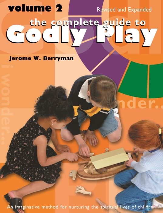 The Complete Guide to Godly Play Volume 2 (Paperback)