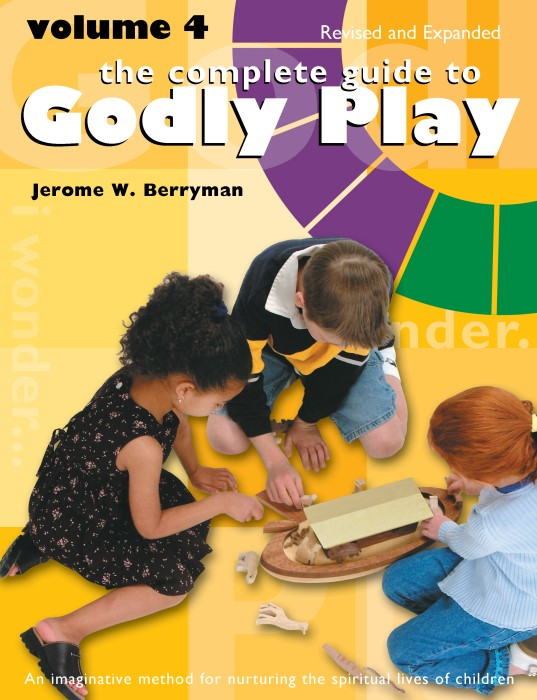 The Complete Guide to Godly Play Volume 4 (Paperback)