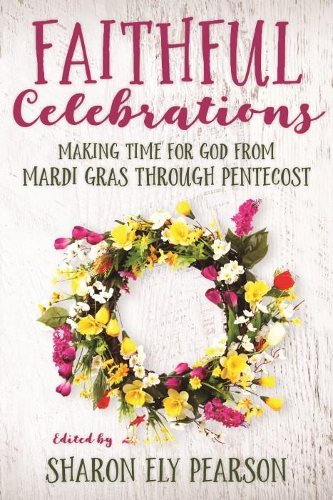 Faithful Celebrations (Paperback)