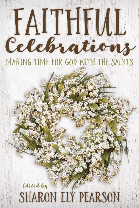 Faithful Celebrations: Saints (Paperback)