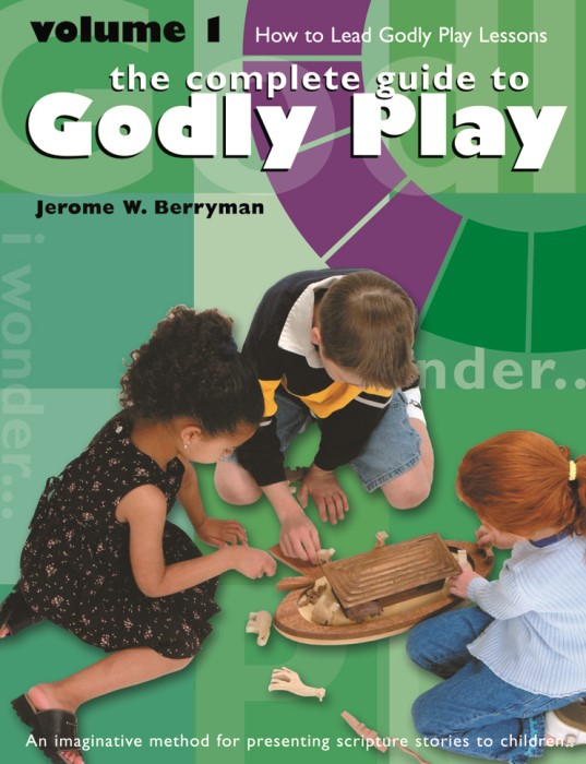 The Complete Guide to Godly Play Volume 1 (Paperback)