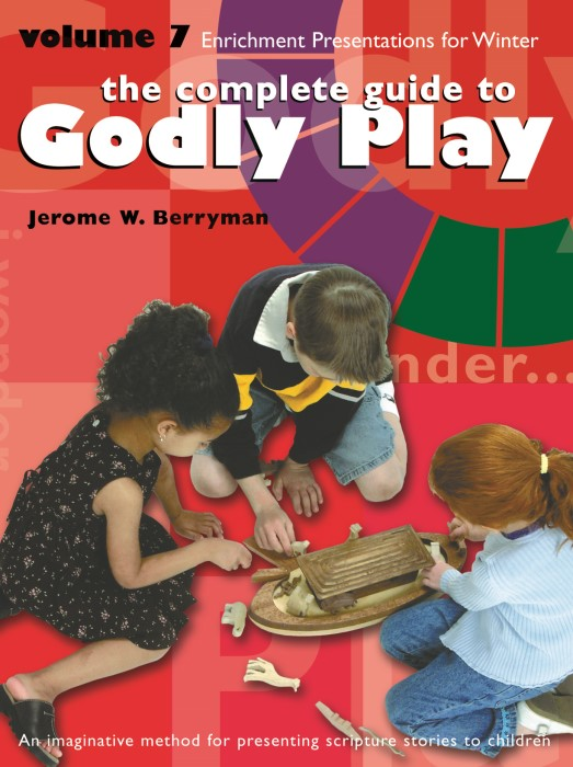 The Complete Guide to Godly Play Volume 7 (Paperback)