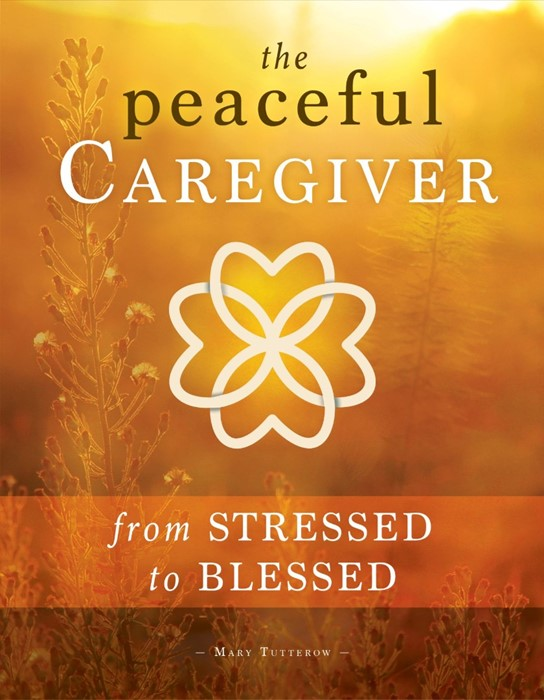The Peaceful Caregiver (Paperback)