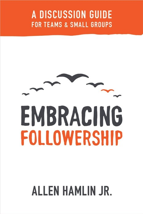 Embracing Followership (Paperback)