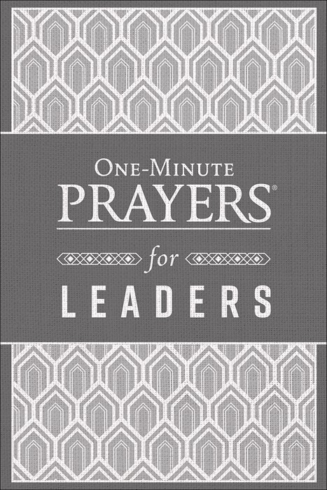 One-Minute Prayers® for Leaders (Hard Cover)