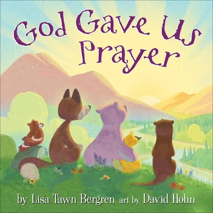 God Gave Us Prayer (Hard Cover)