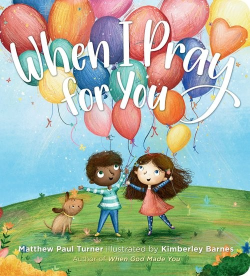 When I Pray for You (Board Book)