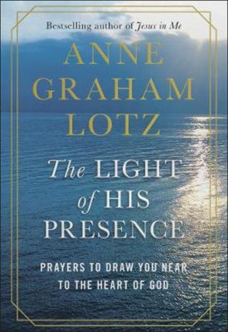 The Light of His Presence (Hard Cover)