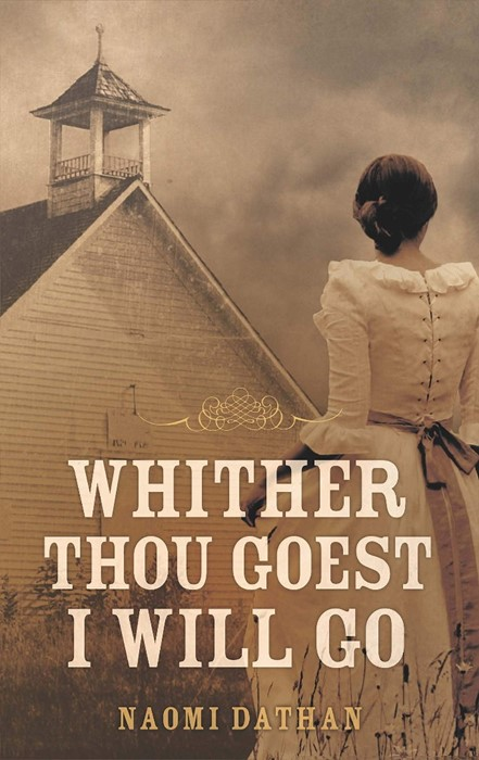 Whither Thou Goest, I Will Go (Paperback)