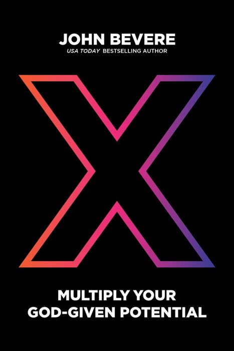 X: Multiply Your God-Given Potential (Hard Cover)