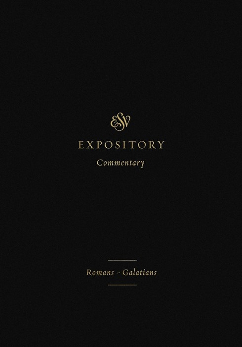 ESV Expository Commentary: Romans-Galatians (Hard Cover)