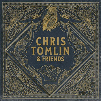 Chris Tomlin & Friends Vinyl (Vinyl)