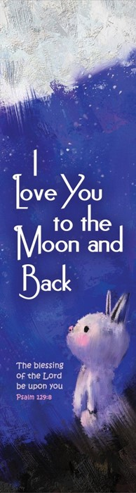 I Love You to the Moon Bookmark (Pack of 10) (Bookmark)