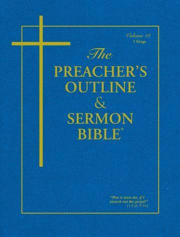 KJV Preacher's Outline & Sermon Bible: 1 Kings (Paperback)