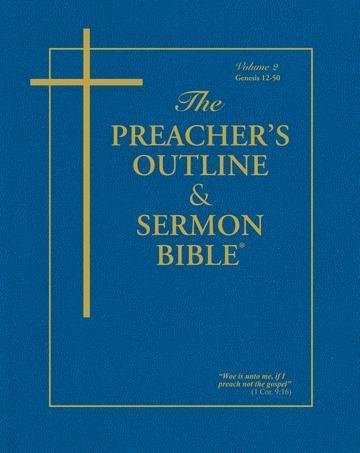 KJV Preacher's Outline & Sermon Bible: Genesis 12-50 (Paperback)