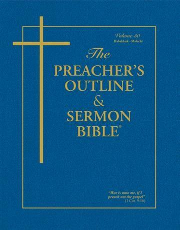 KJV Preacher's Outline & Sermon Bible: Habakkuk-Malachi (Paperback)