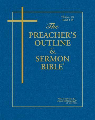 KJV Preacher's Outline & Sermon Bible: Isaiah 1-35 (Paperback)