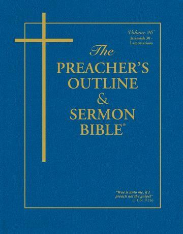 KJV Preacher's Outline & Sermon Bible: Jeremiah 30-52 (Paperback)