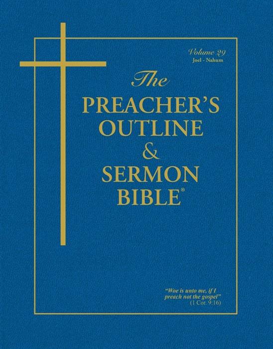 KJV Preacher's Outline & Sermon Bible: Joel-Nahum (Paperback)