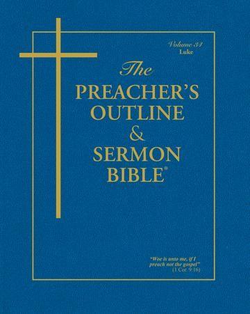 KJV Preacher's Outline & Sermon Bible: Luke (Paperback)