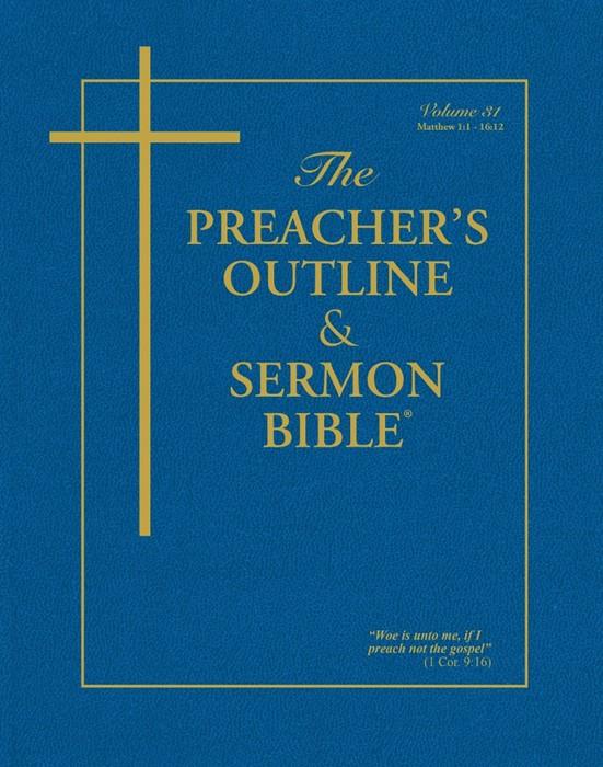 KJV Preacher's Outline & Sermon Bible: Matthew 1-15 (Paperback)