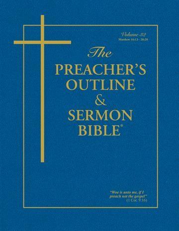 KJV Preacher's Outline & Sermon Bible: Matthew 16-28 (Paperback)