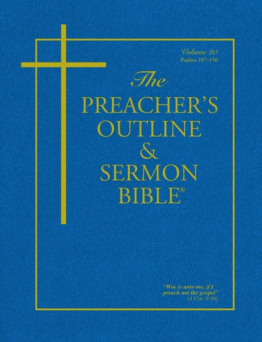 KJV Preacher's Outline & Sermon Bible: Psalms 107-150 (Paperback)