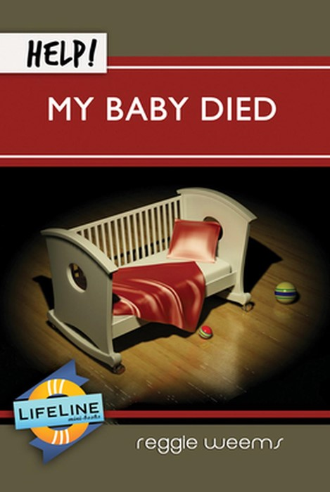 Help! My Baby Died (Paperback)
