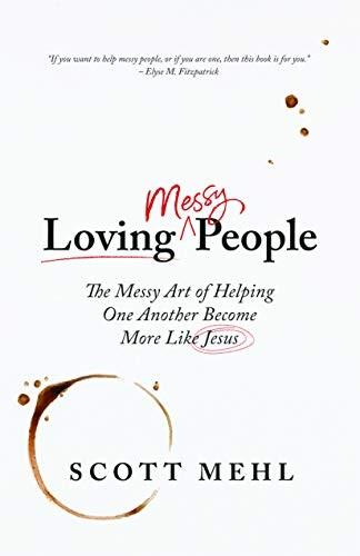 Loving Messy People (Paperback)