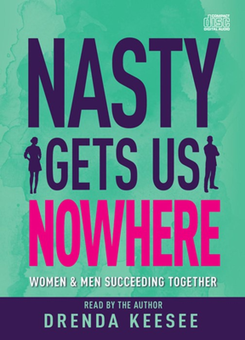 Nasty Gets Us Nowhere (CD-Audio)