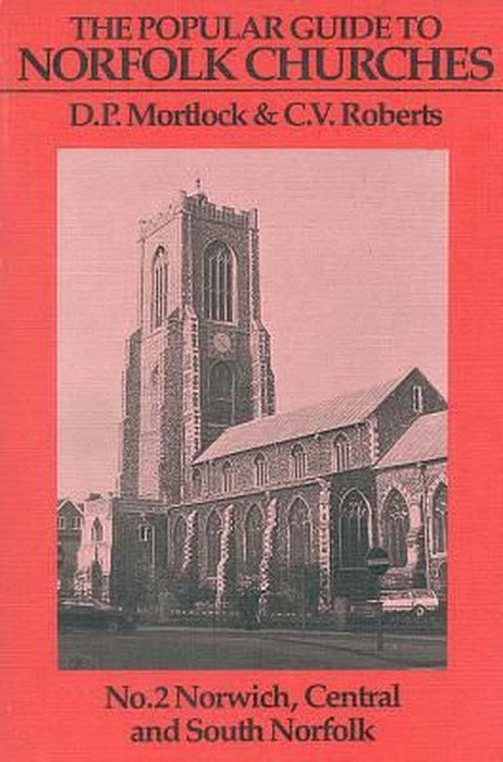 Popular Guide to Norfolk Churches, Volume II (Paperback)