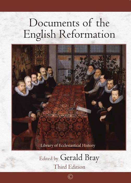 Documents of the English Reformation, Third Edition (Paperback)