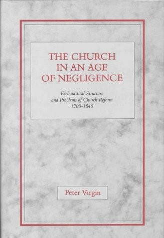 The Church in an Age of Negligence (Hard Cover)
