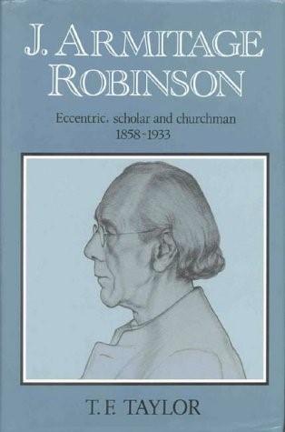 J. Armitage Robinson (Hard Cover)