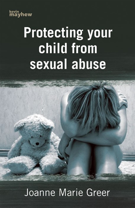 Protecting Your Child From Sexual Abuse (Paperback)