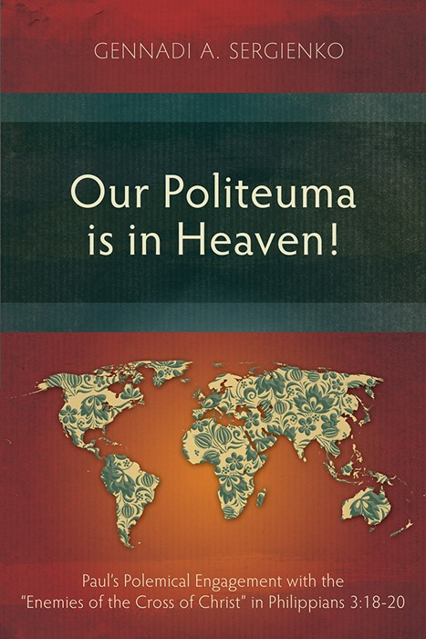 Our Politeuma Is in Heaven! (Paperback)