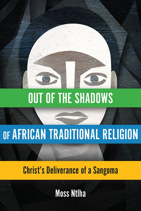 Out of the Shadows of African Traditional Religion (Paperback)