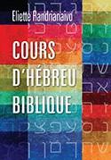 Cours d'hébreu biblique (Paperback)