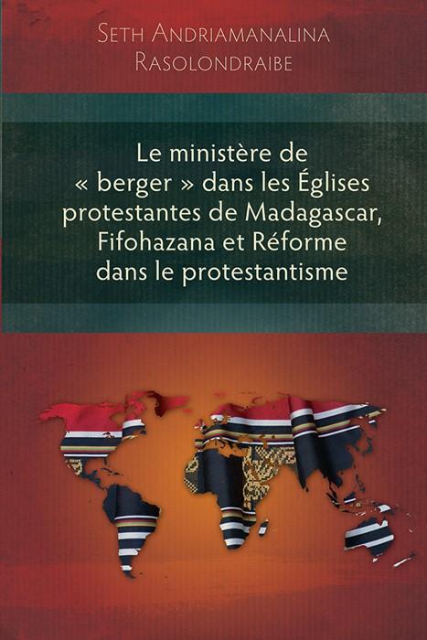 Le ministere de « berger » dans les Églises protestantes (Paperback)