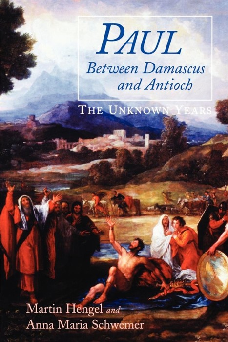 Paul Between Damascus and Antioch (Paperback)