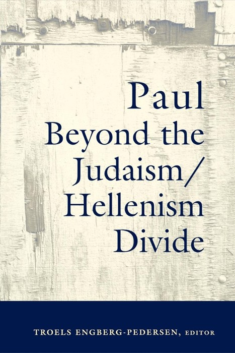 Paul Beyond the Judaism/Hellenism Divide (Paperback)