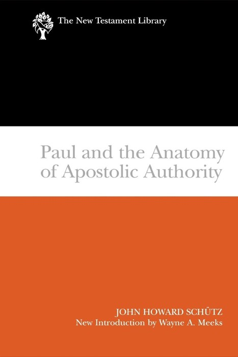 Paul and the Anatomy of Apostolic Authority (Paperback)