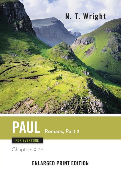 Paul for Everyone, Romans Part 2 (Enlarged Print) (Paperback)
