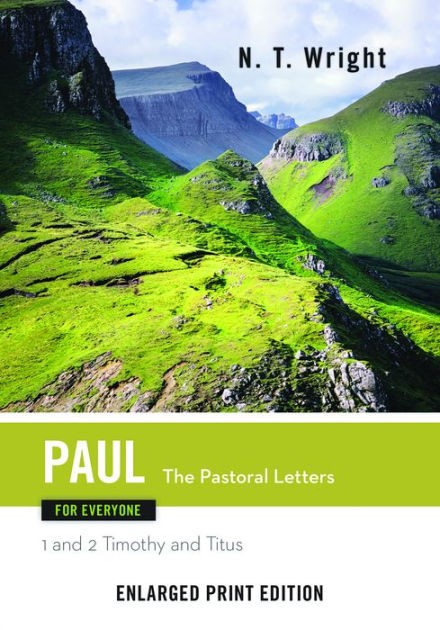 Paul for Everyone, The Patoral Letters (Enlarged Print) (Paperback)