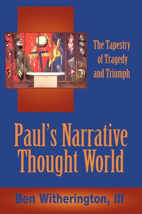 Paul's Narrative Thought World (Paperback)