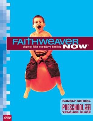 FaithWeaver Now Preschool Teacher Guide Fall 2017 (Paperback)